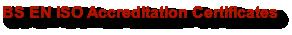 BS EN ISO Accreditation Certificates